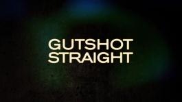 """Новый мейнстримовый фильм о покере """"Gutshot Straight"""""""