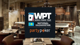 PartyPoker представляет WPT и EAPT Алма-ата: 25 — 31 мая