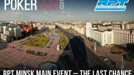 RPT main event - last chance.