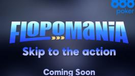 FLOPOMANIA — новый вид покера на 888poker (обновлено 04.09)