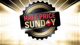 Результаты «Half Price Sunday» на PokerStars