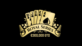 Royal Series в сети iPoker (€300К GTD): отборочные турниры стартовали!