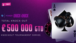 Серия Spring Knock Knock на VBet Poker: 358 ивентов с общей гарантией  €500К!