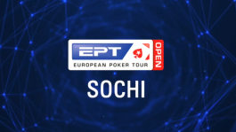 EPT Open 2021 в Сочи: расписание и сателлиты в Главное событие