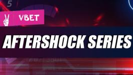 AfterShock Series на Vbet: €150.000 гарантия и лидерборд €5,000 и розыгрыш от Покерофф